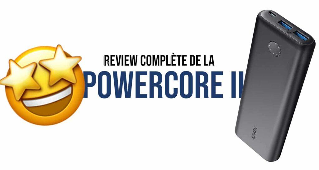 review avis batterie externe anker power II