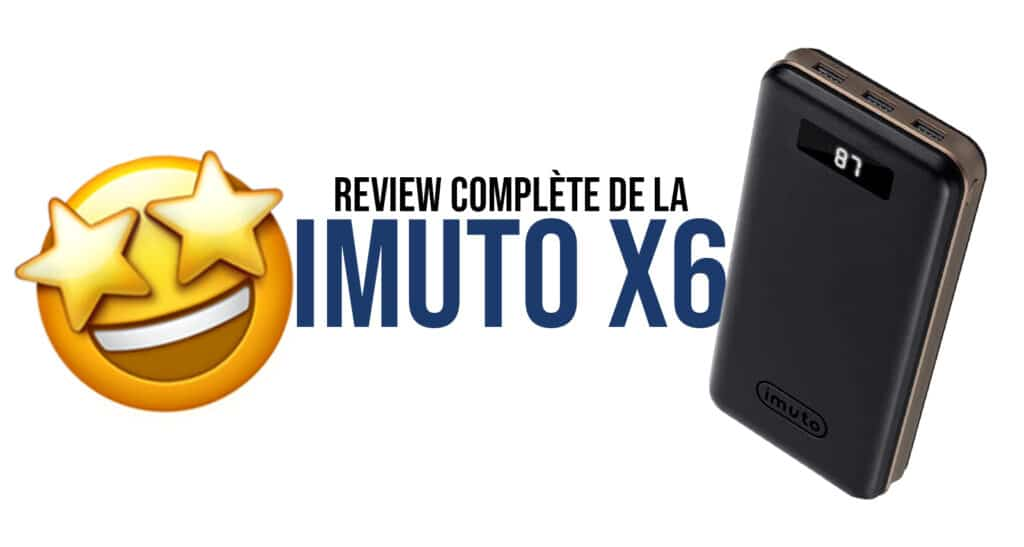review avis sur la batterie externe imuto x6